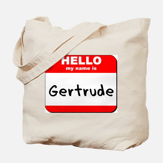 Hello my name is Gertrude Tote Bag
