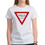 Yield to Temptation Women's T-Shirt