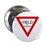 Yield to Temptation Button