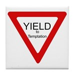 Yield to Temptation Tile Coaster