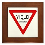 Yield to Temptation Framed Tile