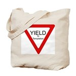 Yield to Temptation Tote Bag