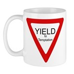 Yield to Temptation Mug