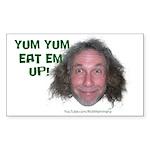 Yum Eat Em Up! Sticker