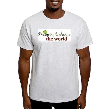 I'm Going to Change the World Light T-Shirt