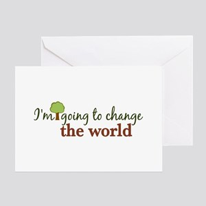 I'm Going to Change the World Greeting Card
