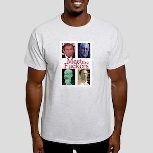 Meet the Fuckers Ash Grey T-Shirt