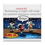 Stupid Is ... Swimming Stupid Tile Coaster