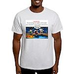 Stupid Is ... Swimming Stupid Light T-Shirt