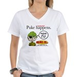 Stupid Is ... Puke Happens Women's V-Neck T-Shirt