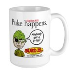 Stupid Is ... Puke Happens Large Mug