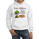 Stupid Is ... Puke Happens Hooded Sweatshirt