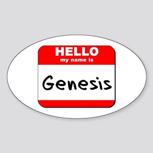 Hello my name is Genesis Oval Sticker