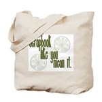 Scrapbook like you mean it Tote Bag