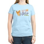 Crop til you drop Women's Light T-Shirt