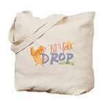 Crop til you drop Tote Bag