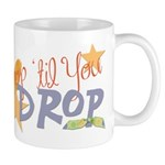 Crop til you drop Mug