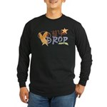 Crop til you drop Long Sleeve Dark T-Shirt