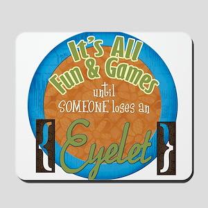 Fun and Games Mousepad