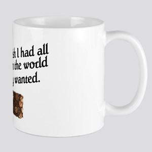 """""""All the Pennies in the world"""" Mug"""