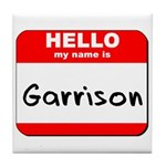Hello my name is Garrison Tile Coaster