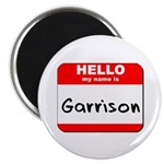 Hello my name is Garrison Magnet