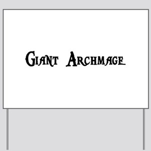 Giant Archmage Yard Sign
