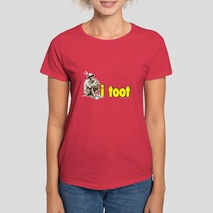 I Toot... Women's Dark T-Shirt