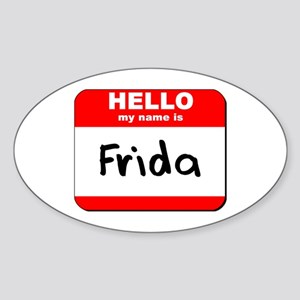 Hello my name is Frida Oval Sticker