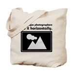 Landscape photographers do it Tote Bag