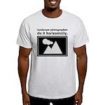 Landscape photographers do it Light T-Shirt