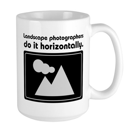 Landscape photographers do it Large Mug