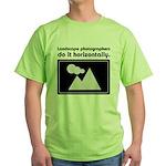 Landscape photographers do it Green T-Shirt