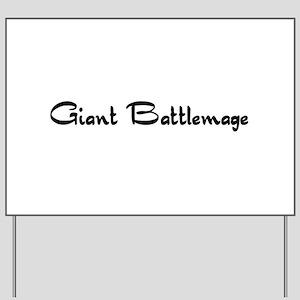 Giant Battlemage Yard Sign