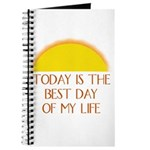 """Today is the Best Day of my Life"" - Journal"