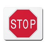 Stop Sign - Mousepad
