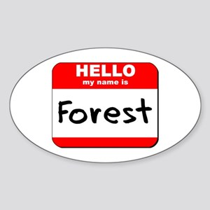 Hello my name is Forest Oval Sticker