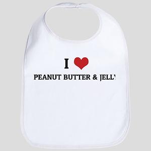 I Love Peanut Butter & Jelly Bib