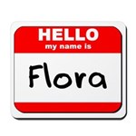 Hello my name is Flora Mousepad
