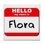 Hello my name is Flora Tile Coaster