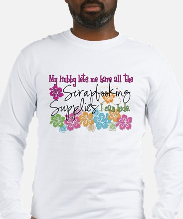 Scrapbooking Supplies I can H Long Sleeve T-Shirt