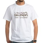 Live Laugh Make a memory White T-Shirt