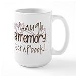 Live Laugh Make a memory Large Mug