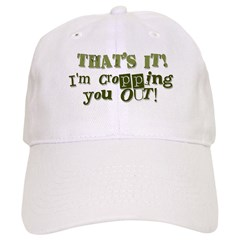 Cropping You Out Baseball Cap