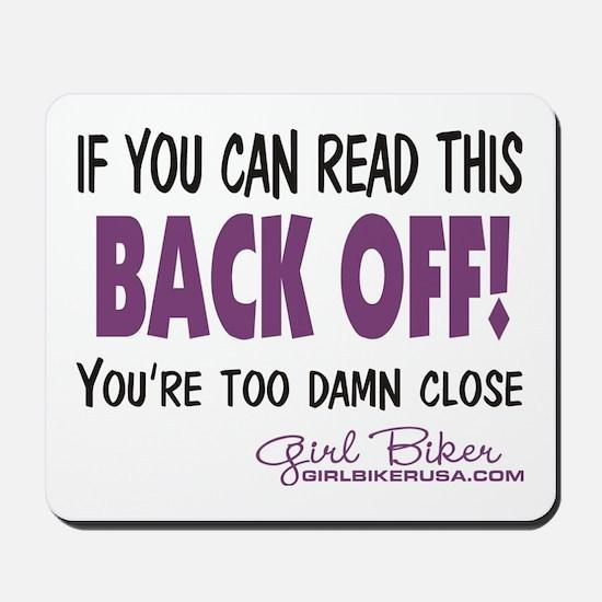 Back Off! Mousepad