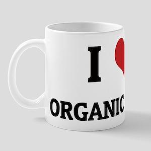 I Love Organic Food Mug