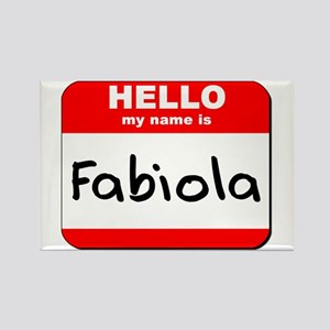 Hello my name is Fabiola Rectangle Magnet