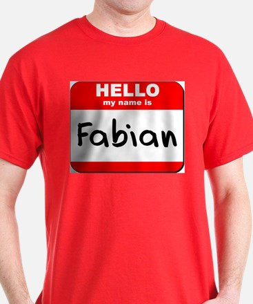 Hello my name is Fabian T-Shirt