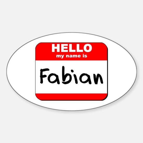 Hello my name is Fabian Oval Decal
