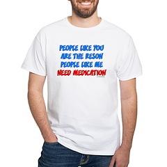 People Like You... White T-Shirt